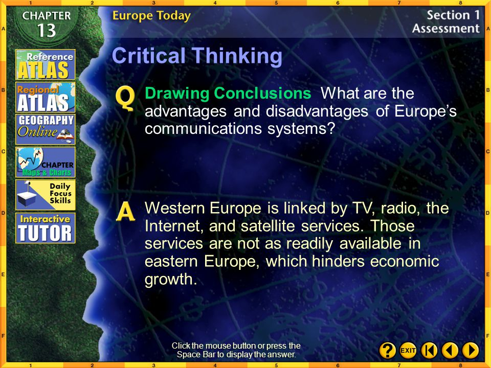 Section 1-31 Critical Thinking Identifying Cause and Effect Explain how physical geography influenced Europe's economic development.