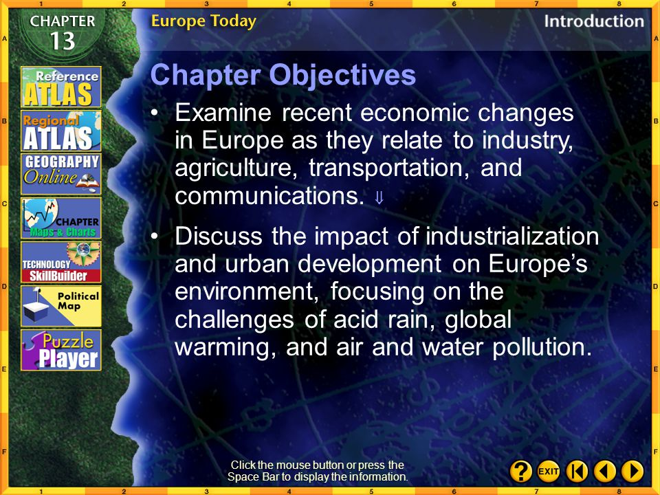 Intro 2 Examine recent economic changes in Europe as they relate to industry, agriculture, transportation, and communications.
