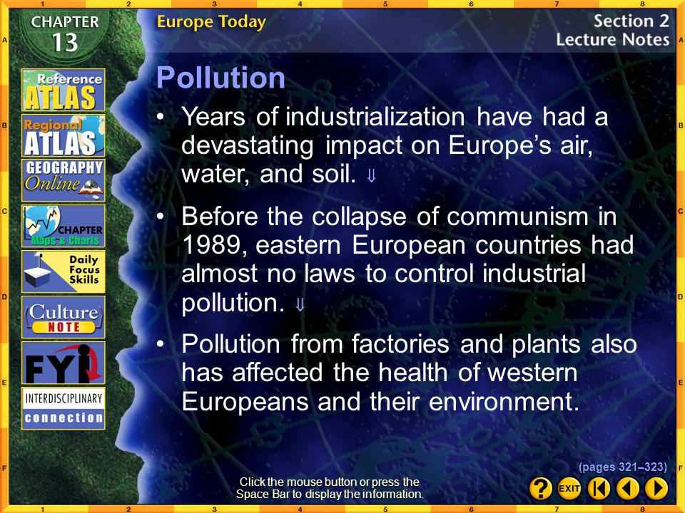 Section 2-8 Do you think increased flooding in Europe is due to natural climate cycles or to global warming? Explain your answer. Click the mouse butt