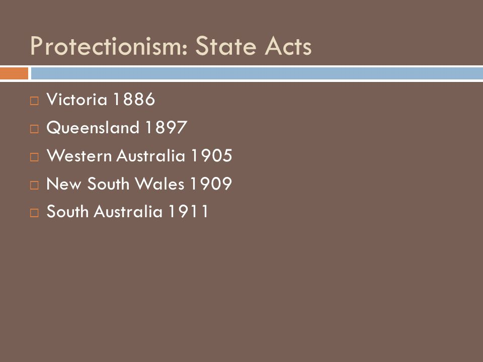 Protectionism: Victoria  In 1886 the Victorian Aborigines Protection Board was set up.