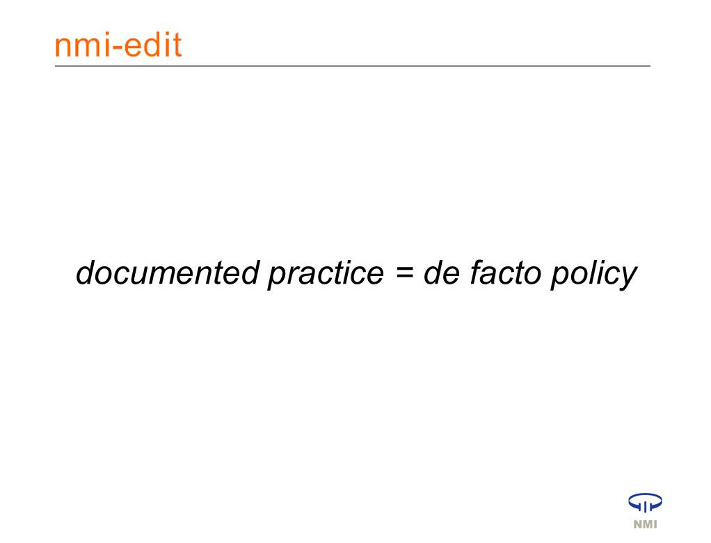 documented practice = de facto policy