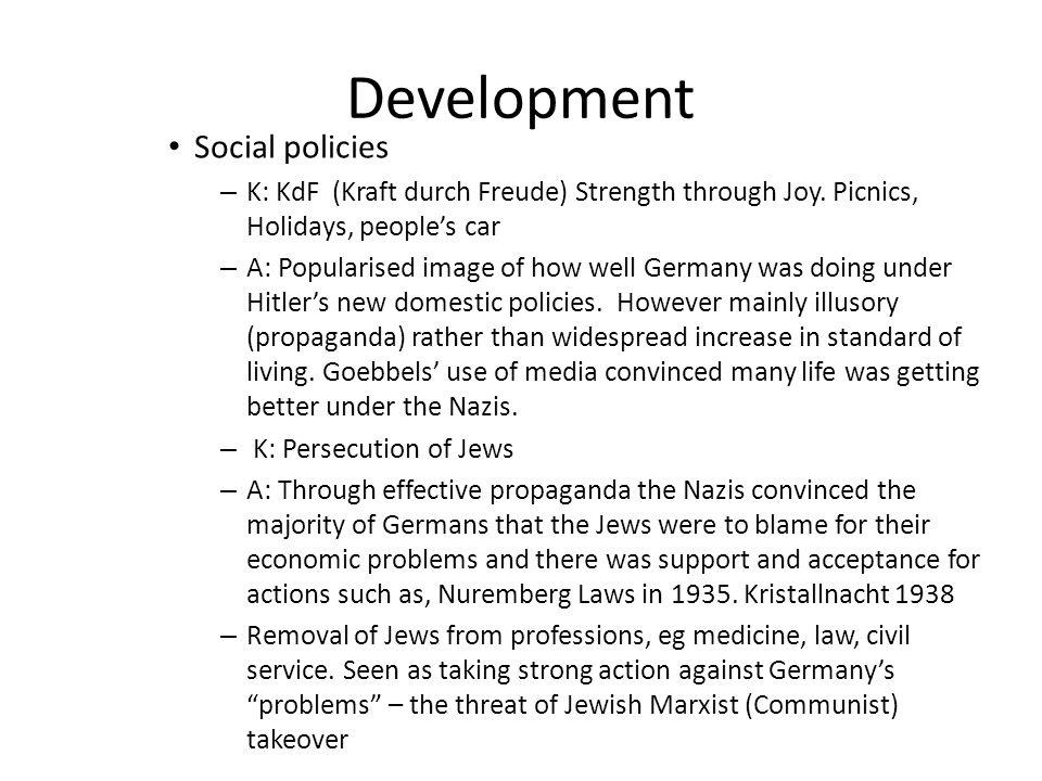 Development Social policies – K: KdF (Kraft durch Freude) Strength through Joy.