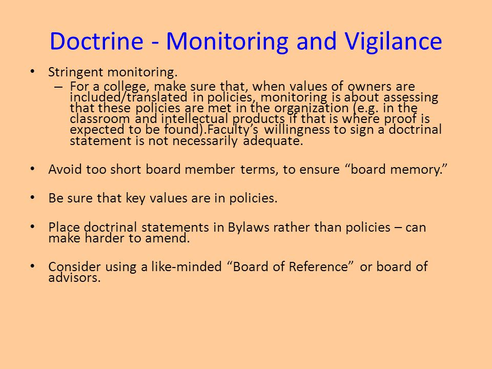 Doctrine - Monitoring and Vigilance Stringent monitoring.