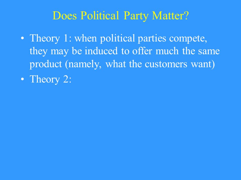 Does Political Party Matter.