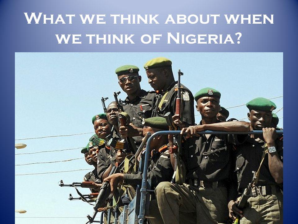 NIGERIA A Checkered Succession History REPUBLIC 1: PARLIAMENTARY FEDERALISM 1960-1966 ___________________________ M ILITARY A UTHORITARIANISM 1966 1966-1973 CIVIL WAR 1967-1970 1973-1979 _____________________________________ REPUBLIC II: PRESIDENTIALISM 1979-1983 ____________________________________ MILITARY AUTHORITARIANISM 1985 – 1998 ________________________________________ REPUBLIC III: PRESIDENTIALISM 1999 FORWARD