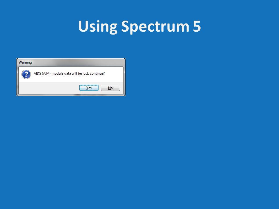 Using Spectrum 5