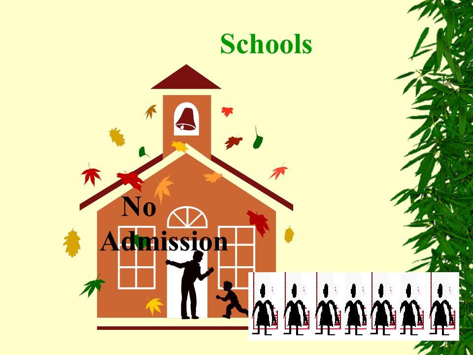 Schools No Admission