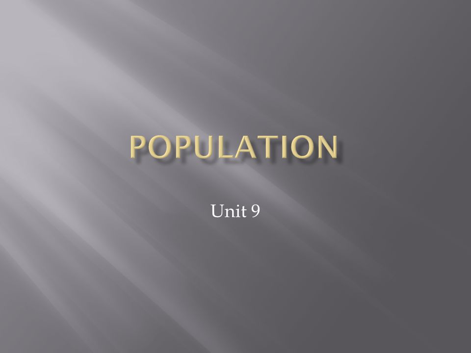 Population describe the number of people who inhabit a place.