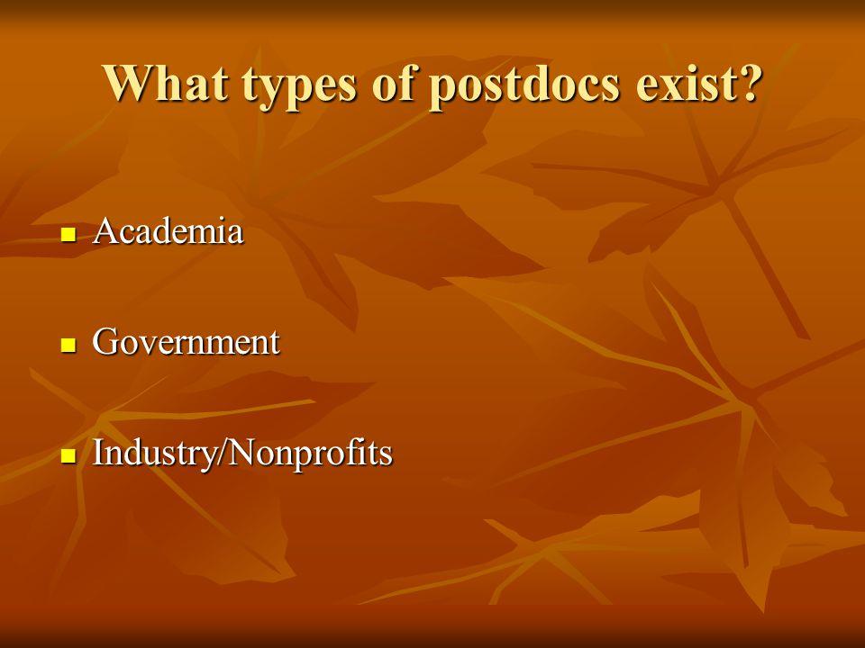 What types of postdocs exist.