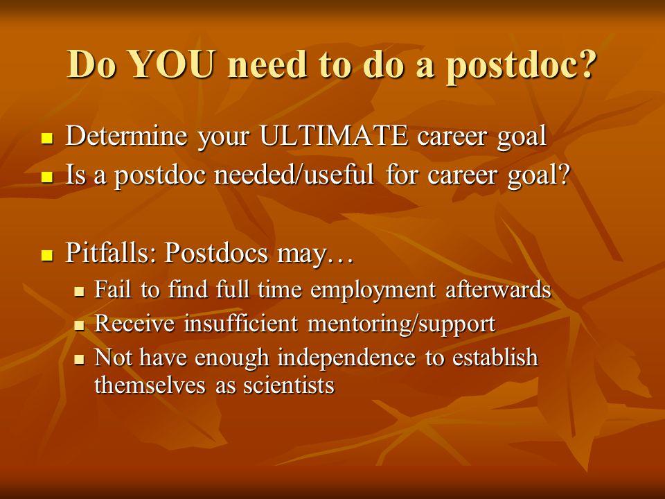 Do YOU need to do a postdoc.