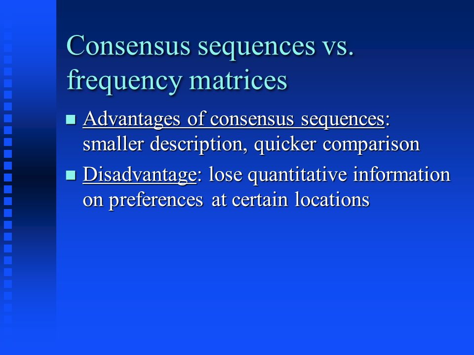 Consensus sequences vs.