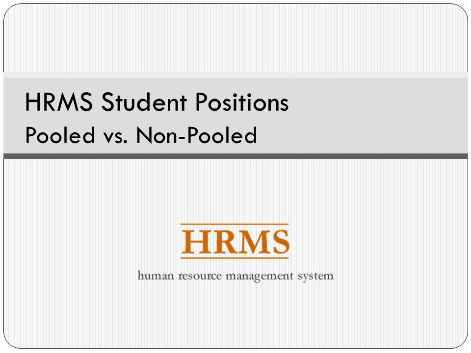 HRMS Student Positions Pooled vs. Non-Pooled