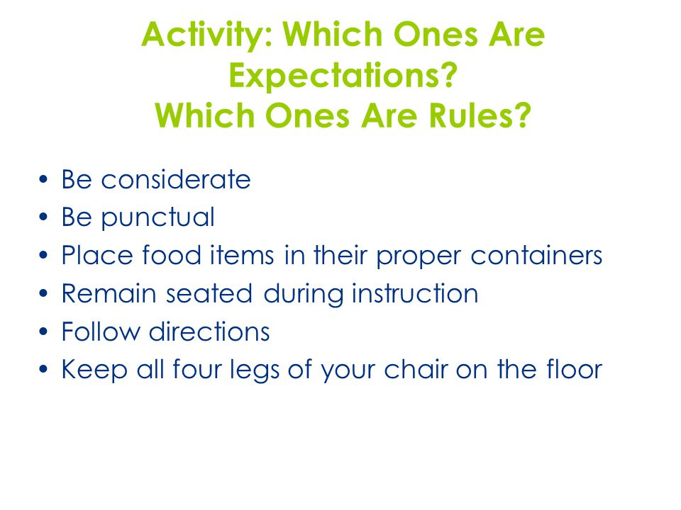 Activity: Which Ones Are Expectations.Which Ones Are Rules.