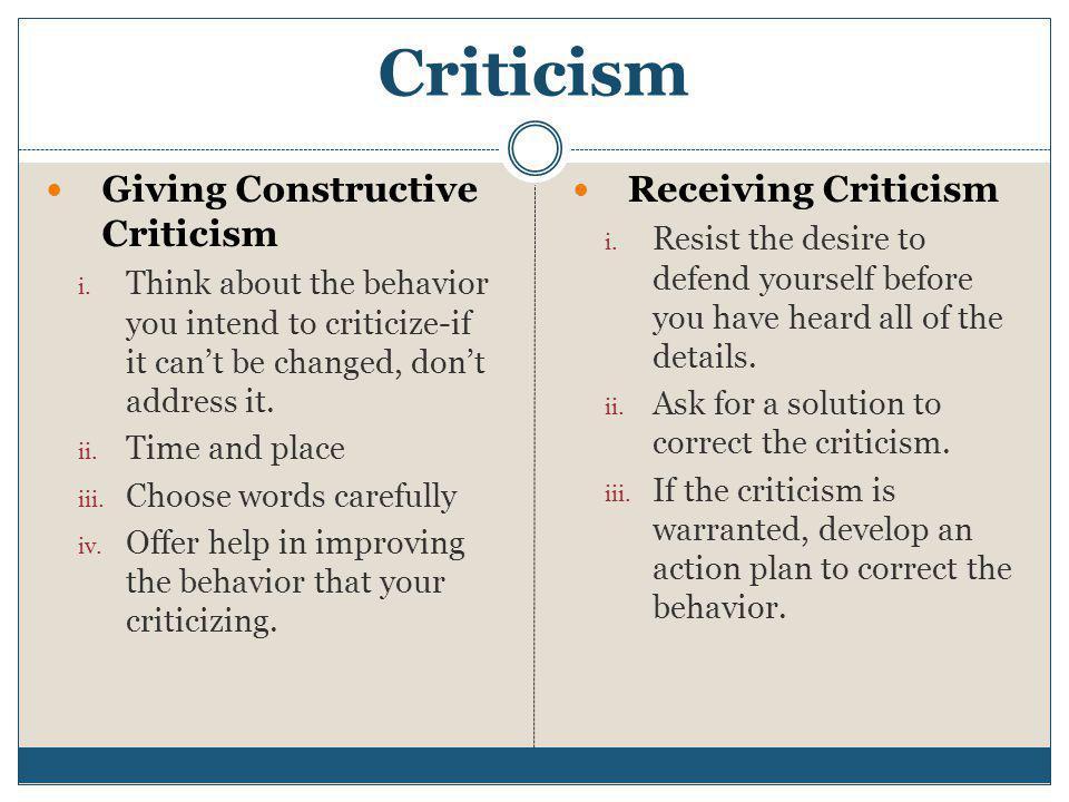Criticism Giving Constructive Criticism i.