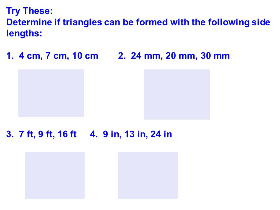 Try These: Predict the length of the third side of a triangle whose known sides are lengths: 3.