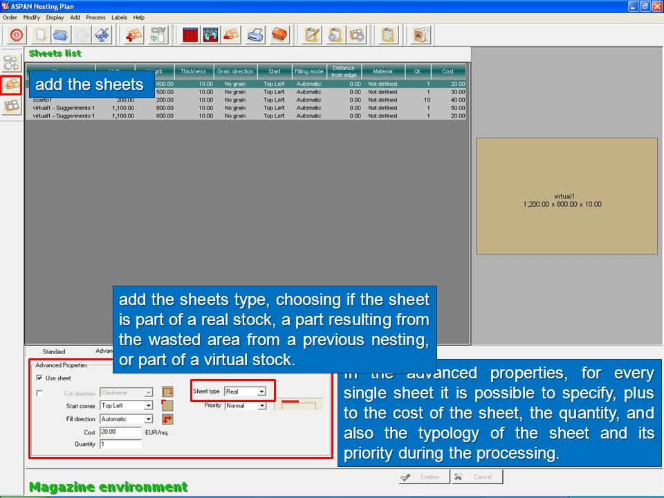 add the sheets In the advanced properties, for every single sheet it is possible to specify, plus to the cost of the sheet, the quantity, and also the