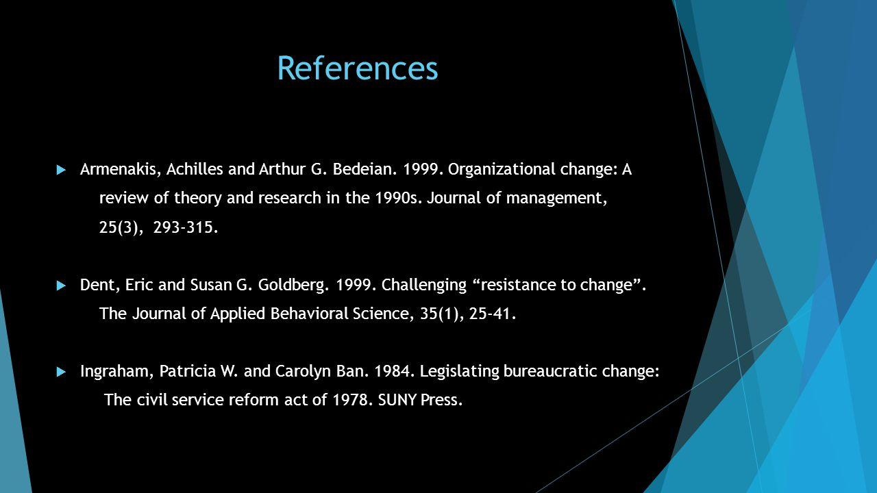References  Armenakis, Achilles and Arthur G. Bedeian.
