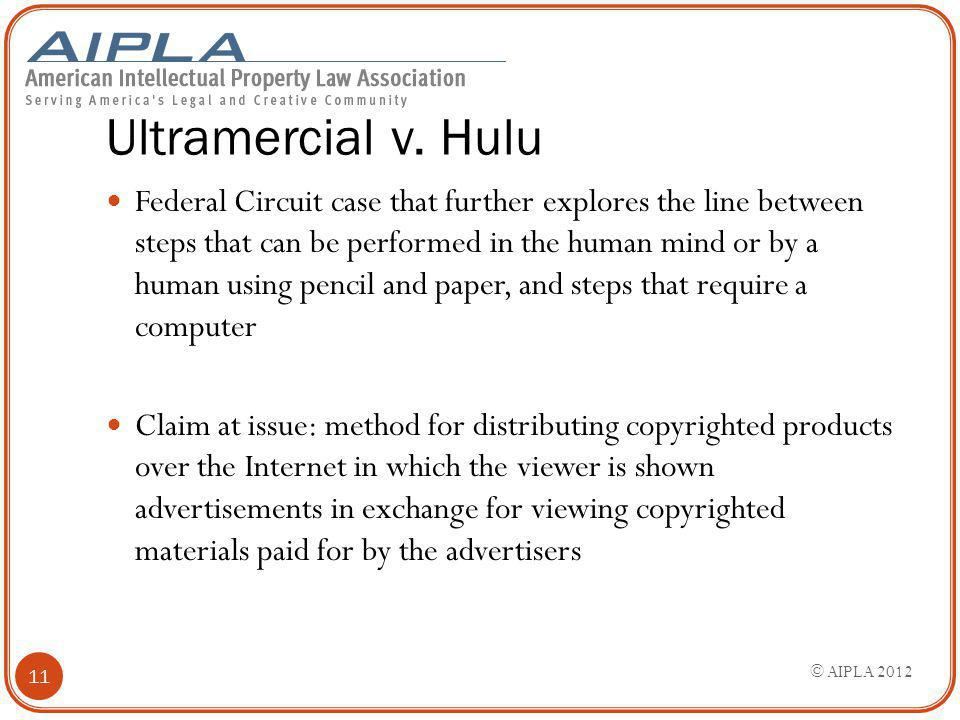 Ultramercial v. Hulu Federal Circuit case that further explores the line between steps that can be performed in the human mind or by a human using pen