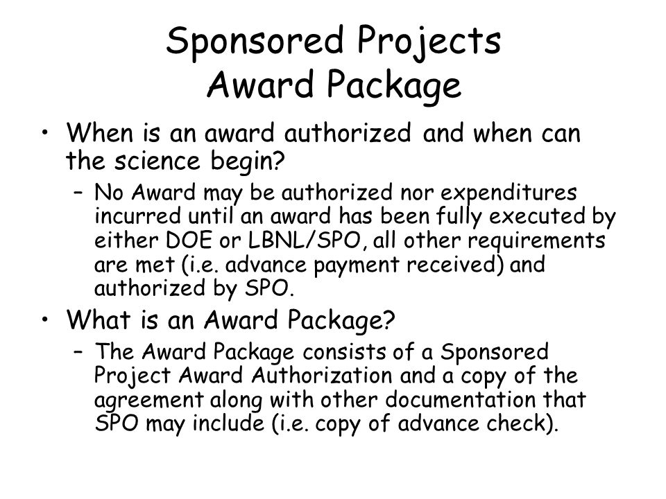 Sponsored Projects Award Package When is an award authorized and when can the science begin.