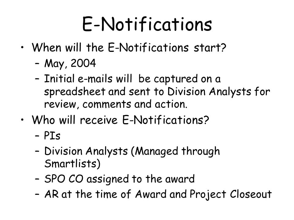 E-Notifications When will the E-Notifications start.
