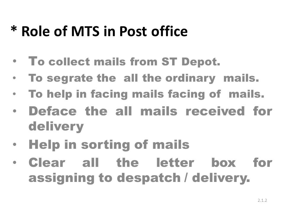 Type-II (Non TD) :- Preliminary and secondary level selections should be provided for outbound/Non-TD mail received from attached post offices of the L-2 mail office and meant for other L-1 and L-2 mail offices.