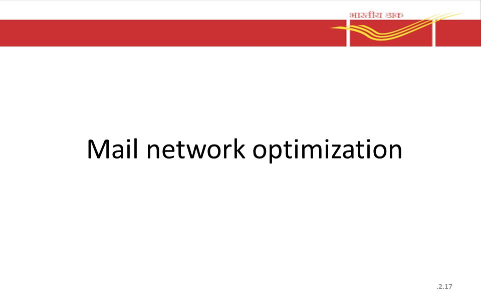 Mail network optimization.2.17