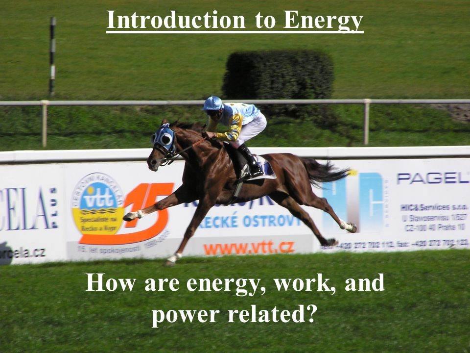 How are energy, work, and power related?
