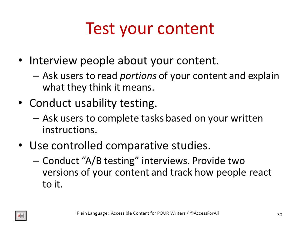 Test your content Interview people about your content.