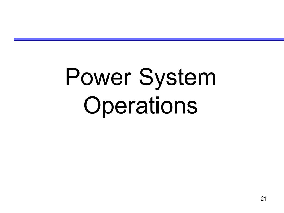 21 Power System Operations