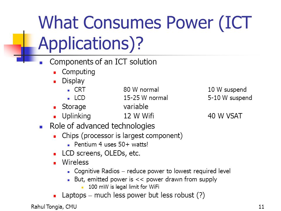 Rahul Tongia, CMU11 What Consumes Power (ICT Applications).