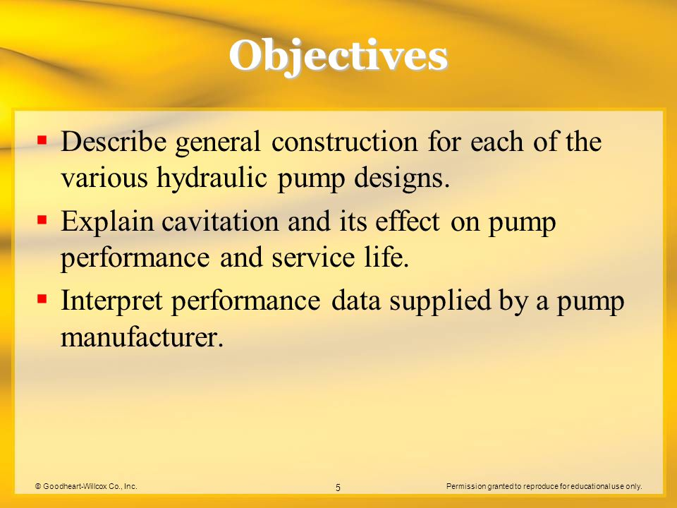 © Goodheart-Willcox Co., Inc.Permission granted to reproduce for educational use only. 5 Objectives  Describe general construction for each of the va