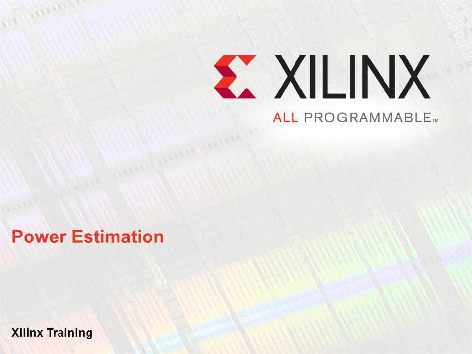Xilinx Power Estimator Clock Power Logic Power I/O Power