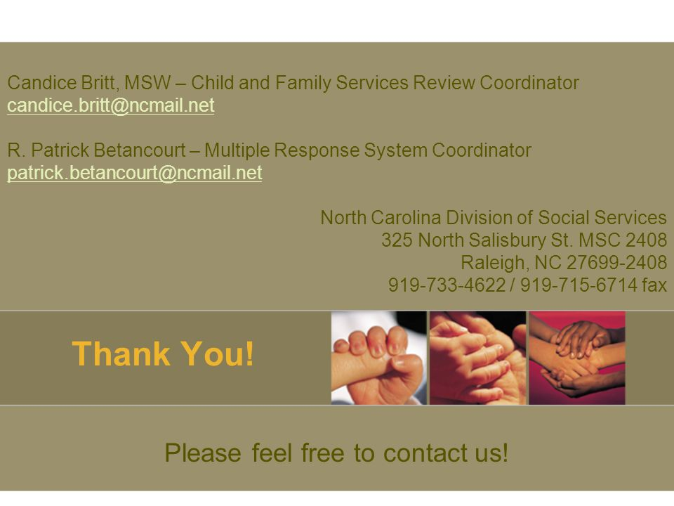 Thank You. Please feel free to contact us.