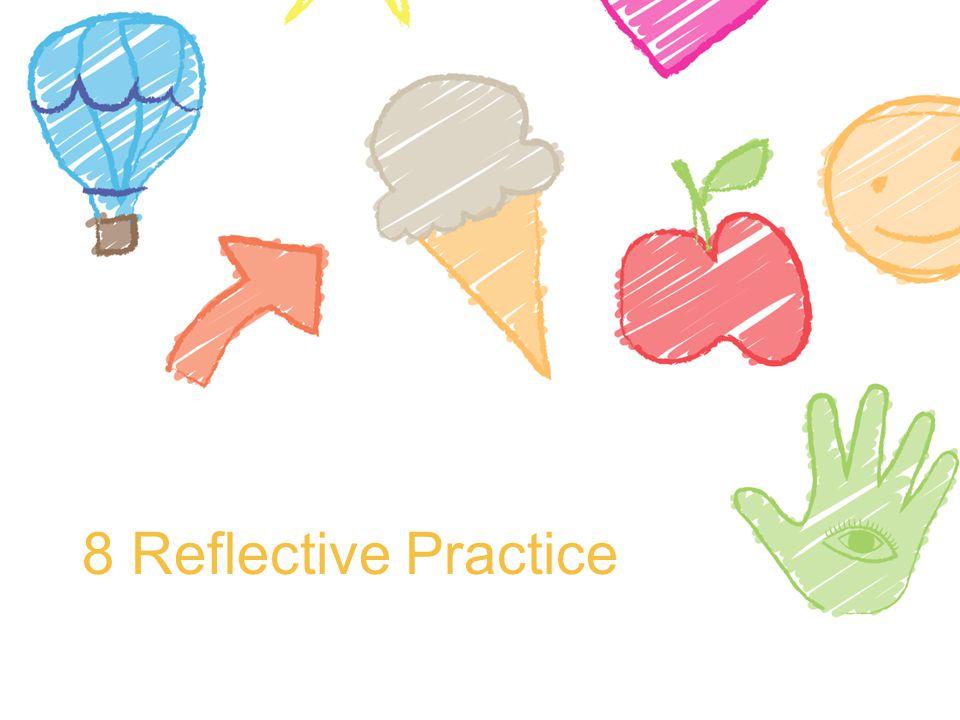 8 Reflective Practice