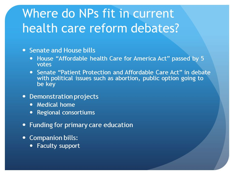 Where do NPs fit in current health care reform debates.