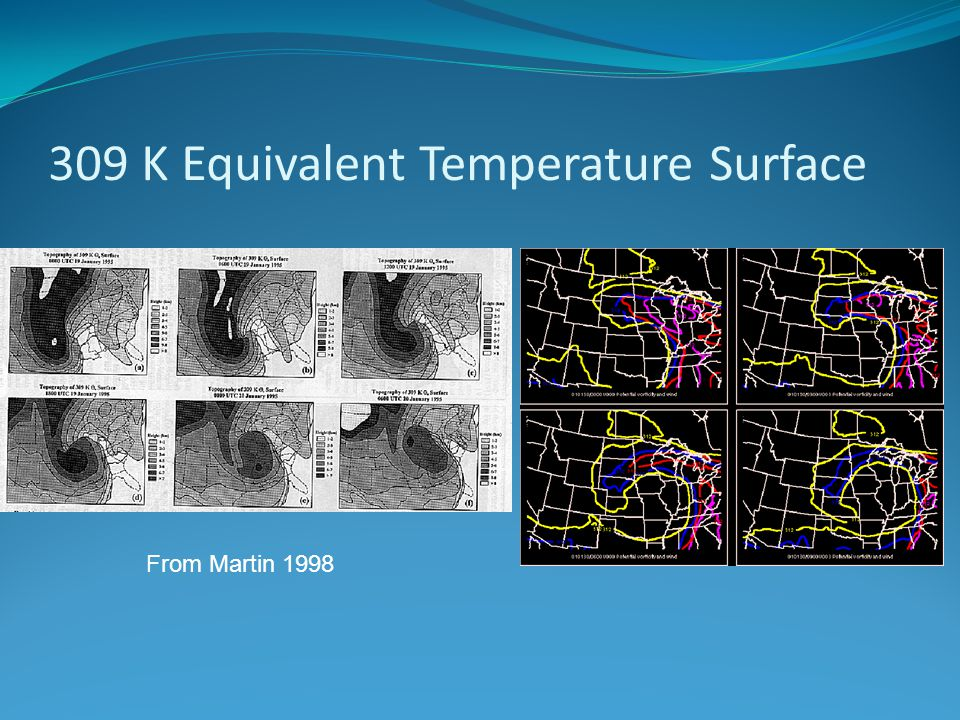 309 K Equivalent Temperature Surface From Martin 1998