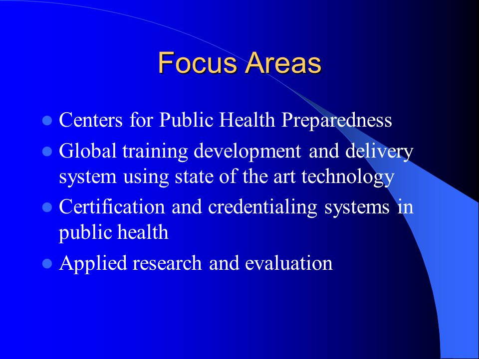 Implementation(Guiding Principles) Build upon existing resources of CDC and partners Focus on the needs of the front line public health worker Strengthen competency certification and credentialing system