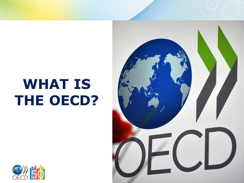 WHAT IS THE OECD