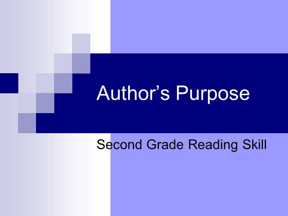 Author's Purpose Second Grade Reading Skill