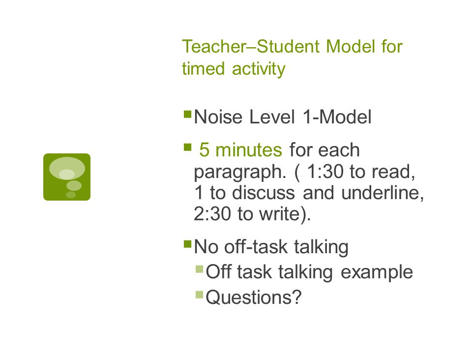 Teacher–Student Model for timed activity  Noise Level 1-Model  5 minutes for each paragraph.