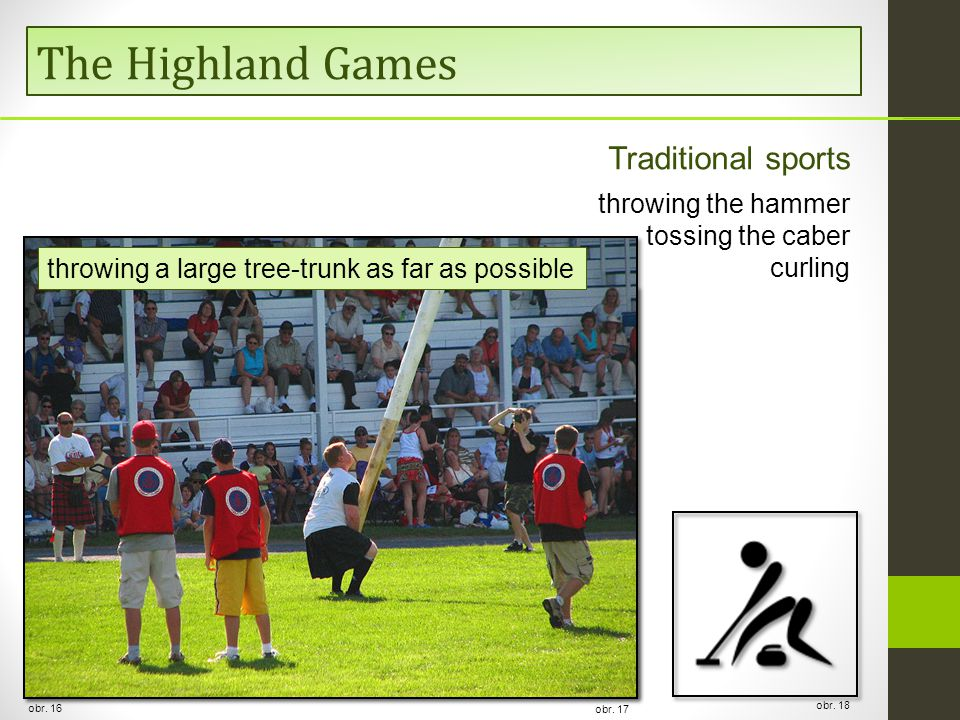 The Highland Games obr. 16 Traditional sports throwing the hammer tossing the caber curling obr.