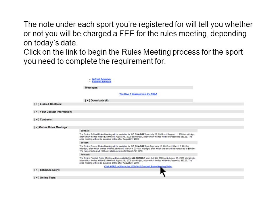 The note under each sport you're registered for will tell you whether or not you will be charged a FEE for the rules meeting, depending on today's dat