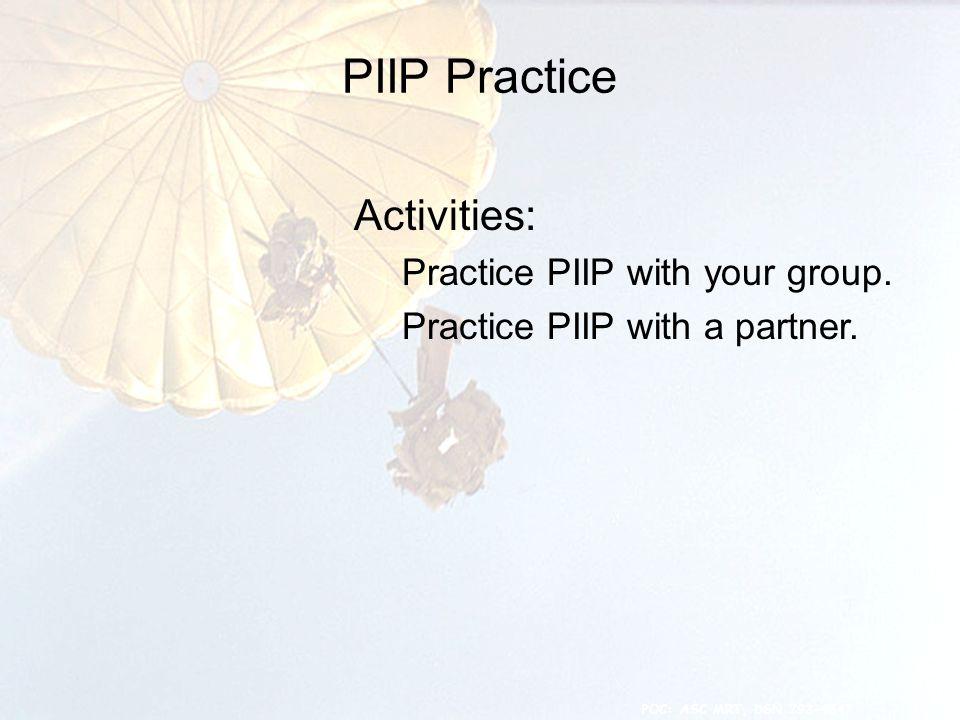 PIIP Practice 19 Activities: Practice PIIP with your group.