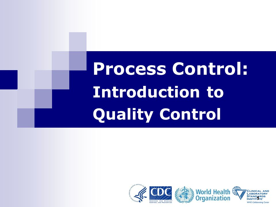 1 Process Control: Introduction to Quality Control