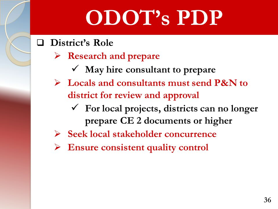  District's Role  Research and prepare May hire consultant to prepare  Locals and consultants must send P&N to district for review and approval For