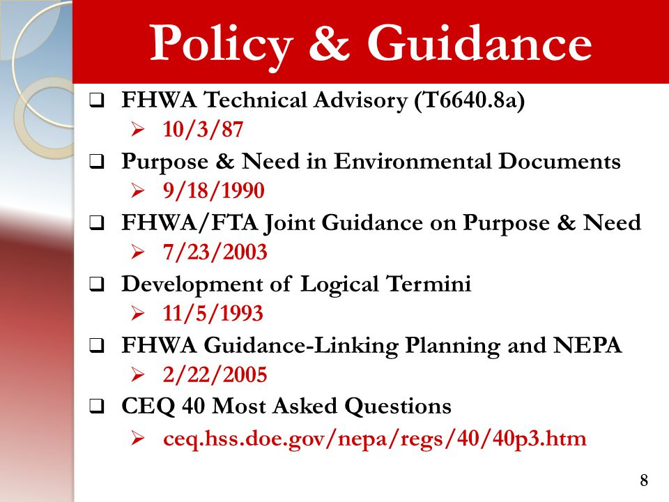 FHWA Guidance  A statement of the transportation problem  Not solution-based  Based on articulated planning factors and developed through a certified planning process 29
