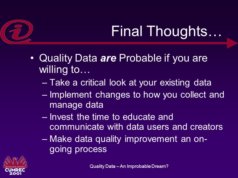 Quality Data – An Improbable Dream.