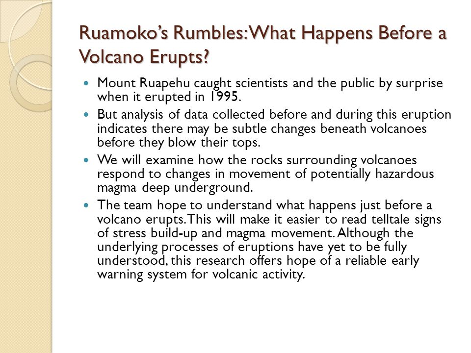 Ruamoko's Rumbles: What Happens Before a Volcano Erupts.