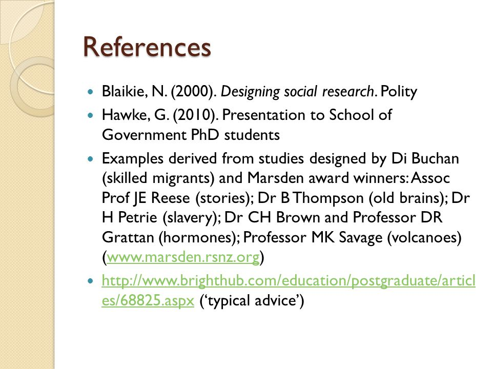 References Blaikie, N. (2000). Designing social research.