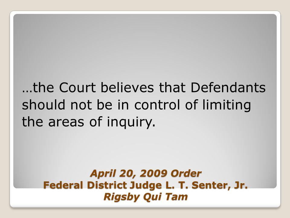 April 20, 2009 Order Federal District Judge L.T. Senter, Jr.